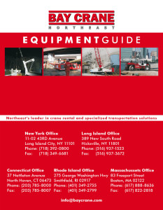 Bay Crane Northeast - Equipment Guide No. 5 delivered in August 2013